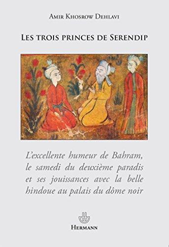 Les trois princes de Serendip par Amir Khusraw Dihlavi