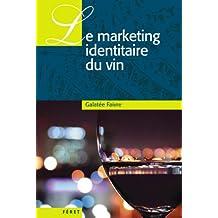 Le marketing identitaire du vin