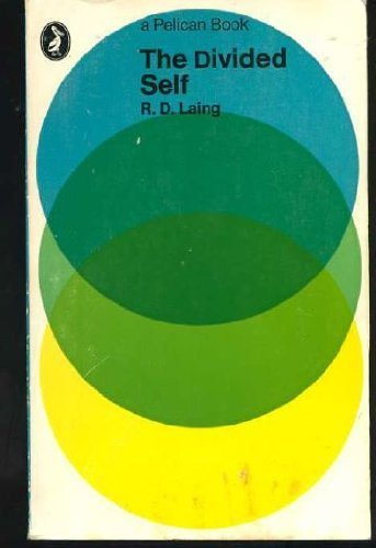 The Divided Self (Pelican) by Laing, R.D. (1970) Paperback