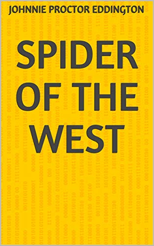 Spider Of The West (Finnish Edition)