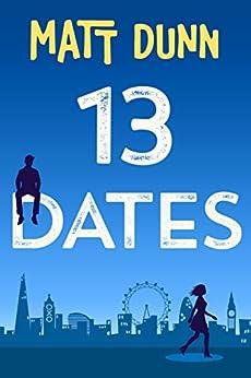 13 Dates by [Dunn, Matt]