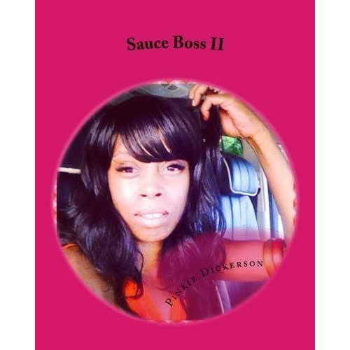 Sauce Boss II (Volume 2) by Pinkie Dickerson (2014-12-04)