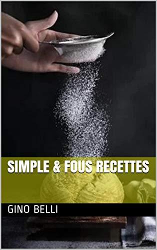Couverture du livre SIMPLE & FOUS RECETTES