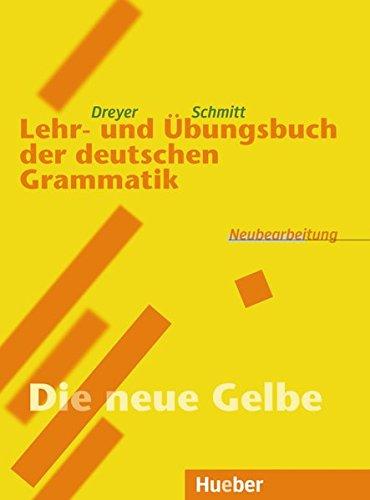 Lehr- und Übungsbuch der deutschen Grammatik, Neubearbeitung, Lehr- und Übungsbuch