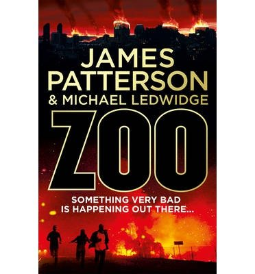 [(Zoo)] [ By (author) James Patterson ] [April, 2013]