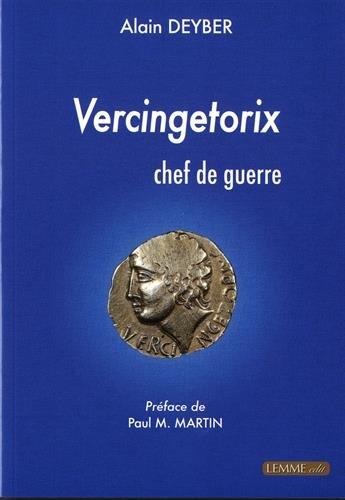 Vercingetorix chef de guerre