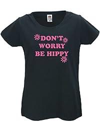 Don't Worry Be Hippy / 70s / Flower Power - Ladies Fun T-Shirt Sizes: XS (8) - XXL (18) FREE POSTAGE