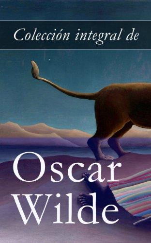 Colección integral de Oscar Wilde por Oscar Wilde