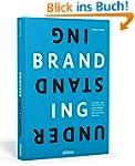 Understanding Branding: Strategie- un...