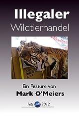 Der illegale Wildtierhandel