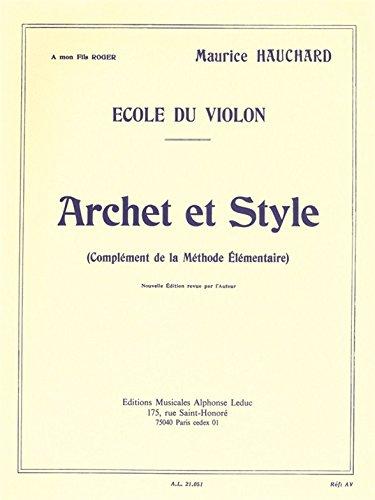 Ecole du Violon - Archet et Style (Compl...