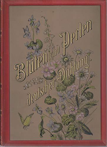 Blüten und Perlen deutscher Dichtung : für Frauen ausgewählt von Frauenhand