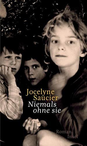 Buchseite und Rezensionen zu 'Niemals ohne sie' von Jocelyne Saucier