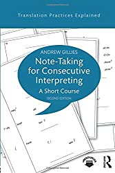 Note-taking for Consecutive Interpreting (Translation Practices Explained)