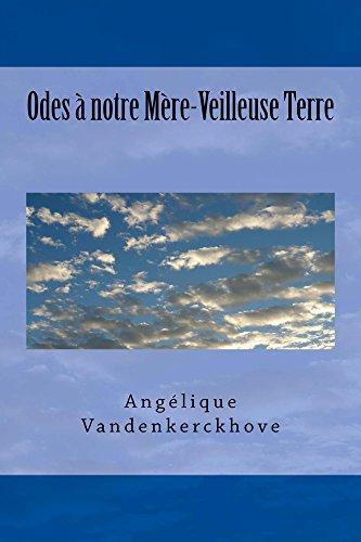 Odes à notre Mère-Veilleuse Terre (French Edition)