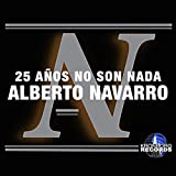 25 An?os No Son Nada (Radio Edit)