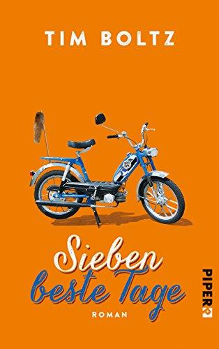 Sieben beste Tage: Roman