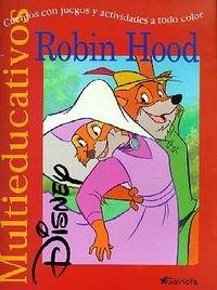 Robin Hood: cuentos con juegos y actividades a todo color