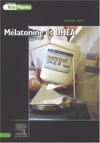 Mélatonine et DHEA
