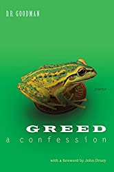 Greed: A Confession by D. R. Goodman (2014-12-02)
