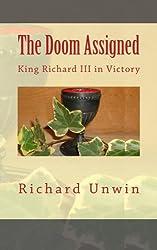 The Doom Assigned: King Richard III in Victory