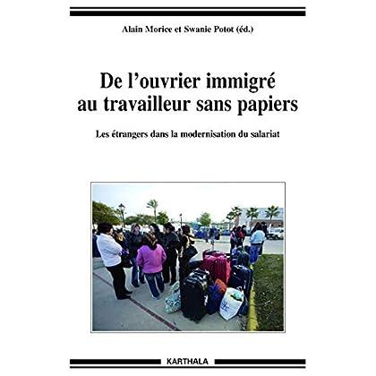 De l'ouvrier immigré au travailleur sans papiers (Hommes et sociétés)