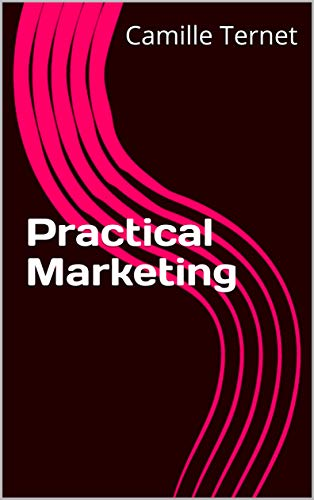 Practical Marketing (English Edition)
