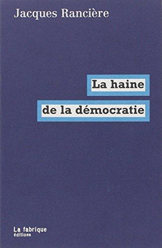 La haine de la dmocratie