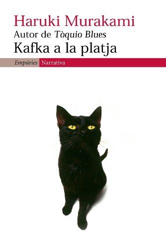 Kafka a la platja (EMPURIES NARRATIVA Book 284) (Catalan ...