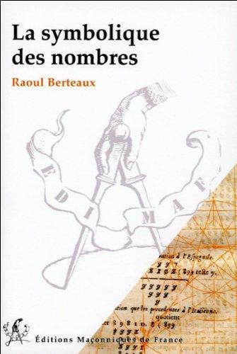 La symbolique des nombres par Raoul Berteaux