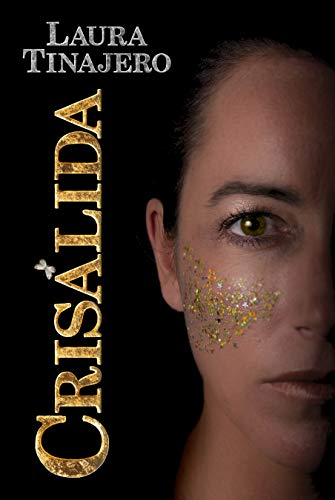 Crisálida (Spanish Edition)