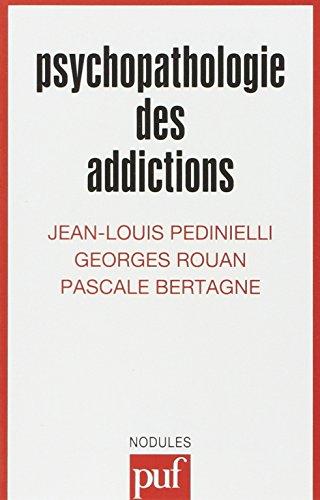 Psychopathologie des addictions, 2e édition