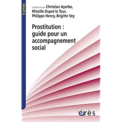 Prostitution : guide pour un accompagnement social (Trames)