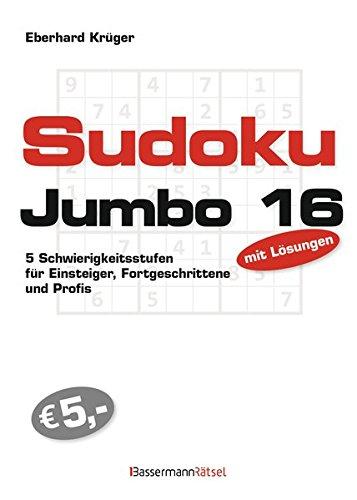 Preisvergleich Produktbild Sudokujumbo 16: 5 Schwierigkeitsstufen - für Einsteiger, Fortgeschrittene und Profis