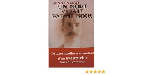 Vivait Jean Nous Un Galmot Parmi Mort Livres RjL354Aq