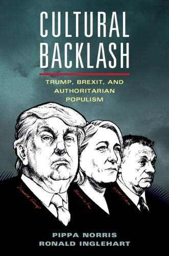 Cultural Backlash: Trump, Brexit, and Authoritarian Populism por Pippa Norris