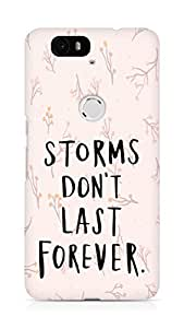 AMEZ storms dont last forever Back Cover For Huawei Nexus 6P
