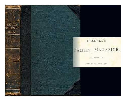 Cassell's Family Magazine. Illustrated. June to November, 1897
