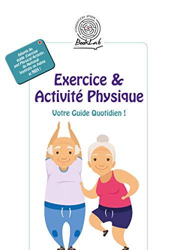 Couverture du livre Exercice & Activité Physique: Votre Guide Quotidien