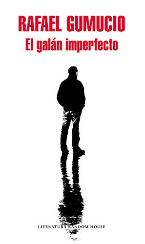El galán imperfecto (Mapa de las lenguas) (Literatura Random House)