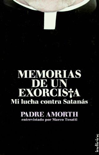 Memorias de un exorcista (Indicios no ficción) por Padre Amorth