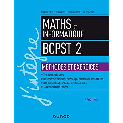 Maths et informatique BCPST 2 - 4e éd. - Méthodes et exercices