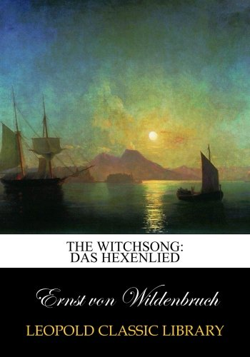 The witchsong: Das Hexenlied