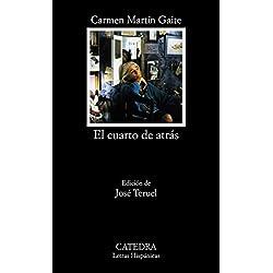 El cuarto de atrás (Letras Hispánicas) Premio Nacional de Narrativa 1978