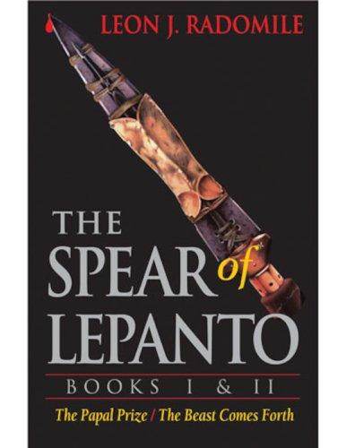 The Spear of Lepanto, Books I & II (English Edition)