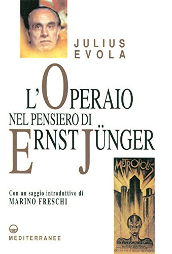 L'Operaio nel pensiero di Ernst Jnger