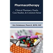 Pharmacotherapy: Improving Medical Education Through Clinical Pharmacy Pearls, C