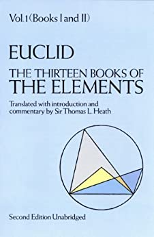 The Thirteen Books of the Elements, Vol. 1 (Dover Books on Mathematics) by [Euclid]
