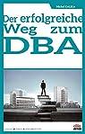 Der erfolgreiche Weg zum DBA par Kalika