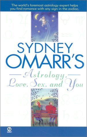 sydney-omarrs-astrology-love-sex-and-you-by-sydney-omarr-2002-09-03